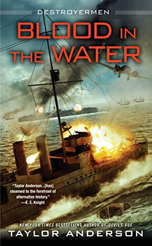 Blood In The Water: Destroyermen por Taylor Anderson