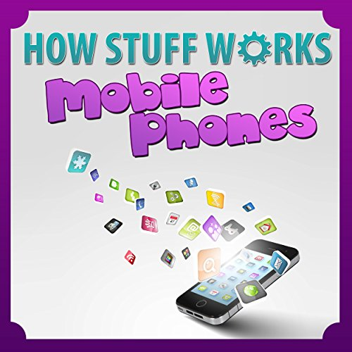 Children Book : How Mobile Phones Work (Great Book for Kids) (Learn how things works): How Stuff Works Series (English Edition)