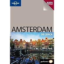 Amsterdam De cerca 1 (De Cerca (lonely Planet))