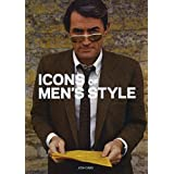 Icons of Men's Style by Josh Sims (2011-06-08)