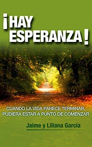 Hay Esperanza (Kindle Spanish Edition) por Jaime  Garcia