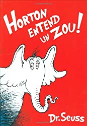 Horton Entend Un Zou! / Horton Hears a Who!