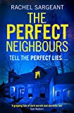 The Perfect Neighbours: A gripping psychological...