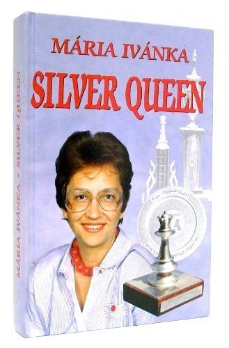 Image of Silver Queen by Iv¨¢nka, M¨¢ria (2002) Hardcover