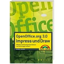 OpenOffice.org 3.0 Impress und Draw: Effektive Multimediapräsentationen und Zeichnungen zaubern (Office Einzeltitel)