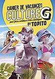Le Cahier de vacances Culture G by Topito 2019 - Pour faire semblant d'être intelligent