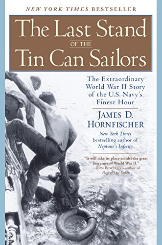 Stand Tin (The Last Stand of the Tin Can Sailors: The Extraordinary World War II Story of the U.S. Navy's Finest Hour)