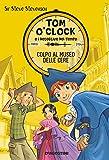 Scarica Libro Colpo al museo delle cere Tom O Clock e i detective del tempo Ediz illustrata 1 (PDF,EPUB,MOBI) Online Italiano Gratis