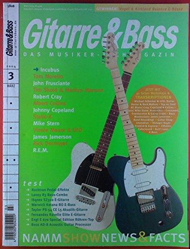 Gitarre & Bass. Das Musiker-Fachmagazin. 3, März 2004. Test: Rocktron Pedal-Effekte; Laney R3 Bass-Combo; ect.