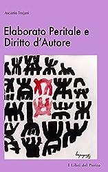 Elaborato Peritale e Diritto d'Autore - I Libri del Perito V