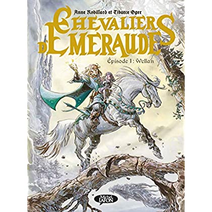 Les Chevaliers d'Emeraude - Episode 1 Wellan