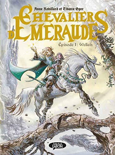 Les Chevaliers d'Emeraude Episode 1 Wellan