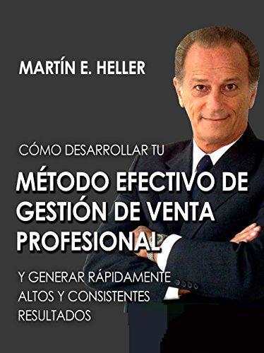 MÉTODO EFECTIVO DE GESTIÓN DE VENTA PROFESIONAL