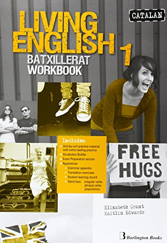 Living english 1 bach wb catalan ed14 burlington books