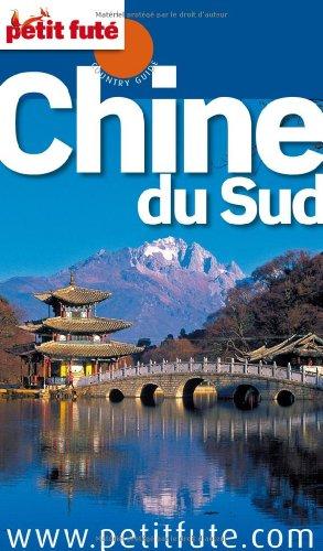Petit Futé Chine du Sud par (Broché - May 19, 2012)