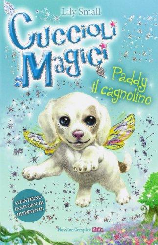 Paddy il cagnolino. Cuccioli magici: 3