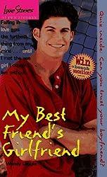 My Best Friend's Girlfriend (Love Stories) by Wendy Loggia (1997-06-09)