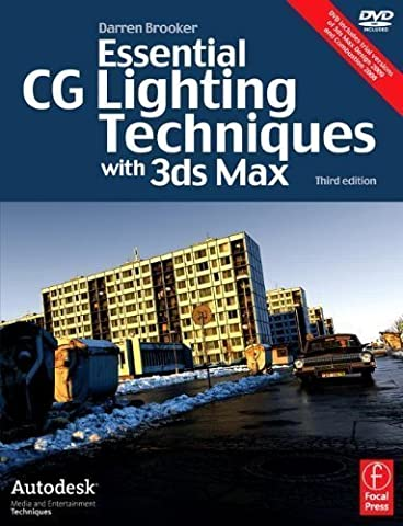 3ds Max Arch. Mesa College Bundle: Essential CG Lighting Techniques with 3ds Max (Autodesk Media and Entertainment Techniques) 3rd (third) Edition by Brooker, Darren published by Focal Press (2008)
