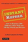 Instant Korean (Instant Phrasebook) (Instant Phrasebook Series)