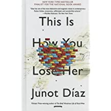 This Is How You Lose Her (Turtleback School & Library Binding Edition) by Junot Diaz (2013-09-03)