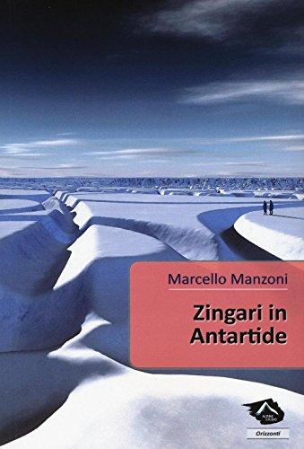 Zingari in Antartide