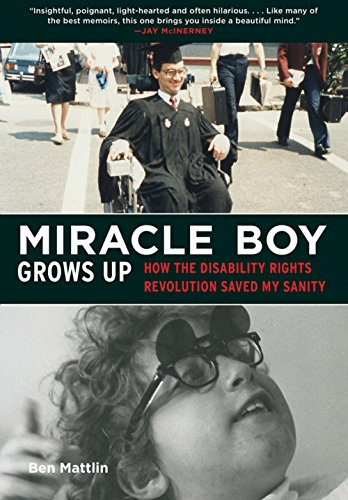 miracle-boy-grows-up-how-the-disability-rights-revolution-saved-my-sanity