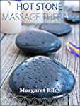 Hot stone massage: A  comprehensive g...