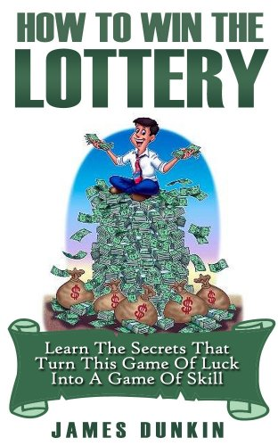 Win the Lottery: Learn the Secrets that Turn this Game of Luck into a Game of Skill (Lottery, Lottery in Apps for Android, Lottery Winning Systems, Lottery ... Rose, Lottery System) (English Edition) (Lottery Master Guide)