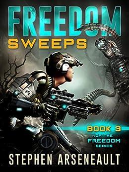 FREEDOM Sweeps (English Edition) di [Arseneault, Stephen]