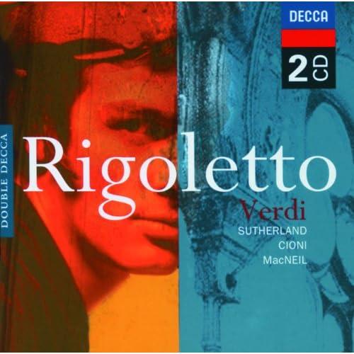 """Verdi: Rigoletto / Act 3 - """"Della vendetta alfin...Chi è mai"""""""