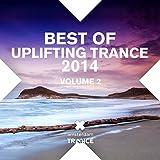 Best Of Uplifting Trance 2014 Volume 2