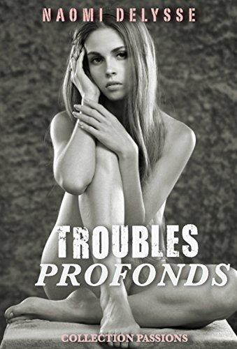 Couverture du livre Troubles Profonds: Roman Erotique