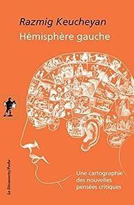 Hémisphère gauche par Razmig Keucheyan