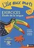 Image de L'île aux mots CM2 : Exercices Etude de la langue, programme 2008 (1Cédérom)