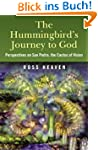 Hummingbirds Journey To God: Perspective