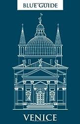 Blue Guide Venice (Blue Guides)