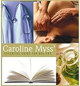 Caroline Myss' Essential Guide for Healers Myss, Caroline ( Author ) Mar-01-2006 Compact Disc