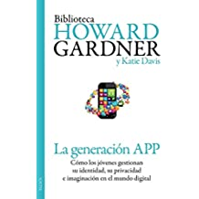 La Generación APP (Biblioteca Howard Gardner)