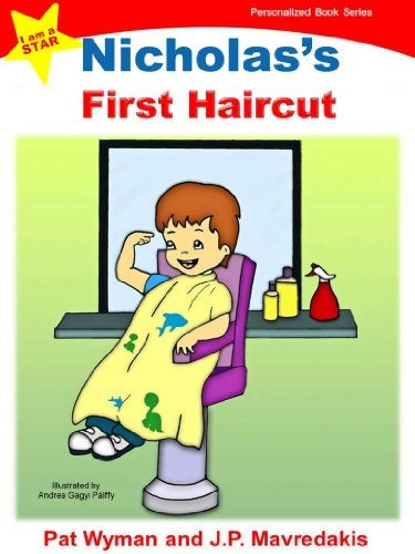 Nicholas's First Haircut (I am a STAR Personalized Book Series 1) (English Edition)