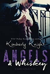 Angels & Whiskey by Kimberly Knight (2015-03-09)