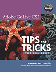 Adobe GoLive CS2 Tips and Tricks (Tips & Tricks (Adobe))
