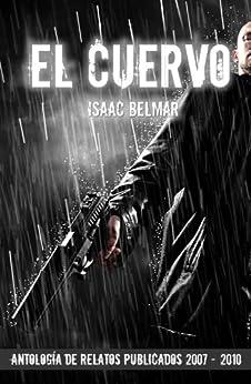 El cuervo y otros relatos de [Belmar, Isaac]
