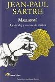 Mallarme - La Lucidez Y Su Cara De Sombra