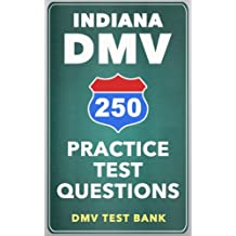 250 Indiana DMV Practice Test Questions (English Edition)