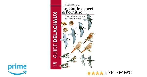 f6849050ad20c Amazon.fr - Le Guide expert de l'ornitho. Pour éviter les pièges de ...