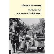 Motorrad und andere Erzählungen