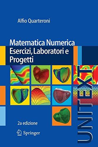 Matematica numerica. Esercizi, laboratori e progetti