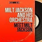 Meet Milt Jackson (Mono Version)