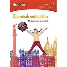 Spanisch entdecken: Mi curso de español / Buch mit Audio-CD