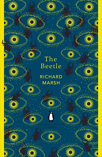 The Beetle. A Mystery (The Penguin English Library) por Richard Marsh